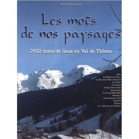 28 - Les mots de nos paysages - 2692 noms de lieux en Val de Thônes