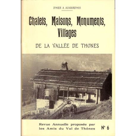6 - Chalets, maisons, monuments villages de la Vallée de Thônes