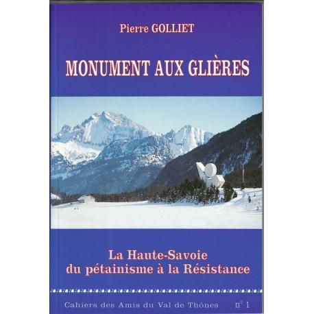 Cahier n°1 - Monument aux Glières, La Haute-Savoie du pétainisme à la résistance